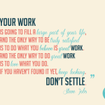 your work, don't settle, Steve Jobs, Apple, Apple computer